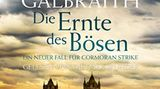 """Hörbuch-Tipps: J.K. Rowling alias Robert Galbraith """"Die Ernte des Bösen"""""""
