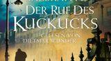 """Hörbuch-Tipps: J.K. Rowling alias Robert Galbraith """"Der Ruf des Kuckucks"""""""