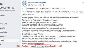 """""""Der Mann sprach hochdeutschen Dialekt"""", heißt es in der Fahndung."""