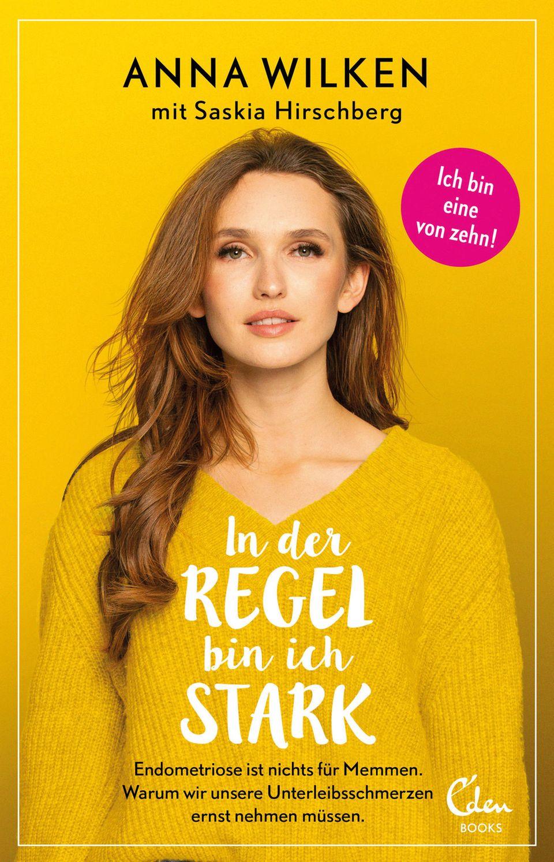 """Buch von Anna Wilken über Endometriose: """"In der Regel bin ich stark"""""""