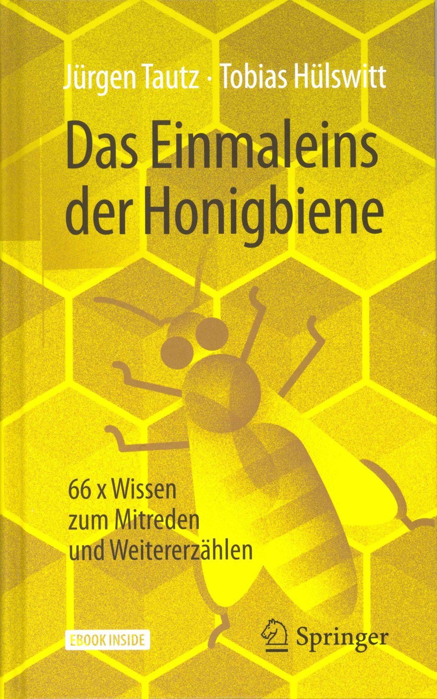 """Das Einmaleins der Honigbiene  Von Jürgen Tautz, Tobias Hülswitt      Der perfekte Einstieg in die Welt der Bienen ist die gerade veröffentlichte Fibel: """"Das Einmaleins der Honigbiene"""". Kurz, klar strukturiert werden hier spannende Fakten rund um die Bienen präsentiert: pro Seite ein Erkenntnishappen. Wo der Leser ins Buch einsteigt, ist dabei egal. Jedes der insgesamt 66 Themen steht für sich und ist stets so spannend, dass der Leser garantiert """"kleben""""bleibt. Wie erkennt man schlafende Bienen?Warum sind ältereBienen eigentlich die Jüngeren? Wie Bienen ihreUmgebung mit Hilfe von Düften kartografieren. Derart mit Wissen aufgeladen, kann man bei jedem Smalltalk über Bienen, Insektensterben undNachhaltigkeit glänzen. Die E-Book-Variante gibt es kostenlos zum Buch dazu. Und da das Buch ein Hochkantformat hat, passt es als E-Book perfekt auf ein Smartphone-Bildschirm."""