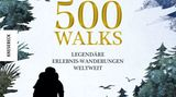 """Aus: """"500 Walks – Legendäre Erlebniswanderungen weltweit"""" von Sarah Baxter. Erschienen im Knesebeck Verlag,400 Seiten mit 120 farbigen Abbildungen und 91 Karten, Preis: 32 Euro."""