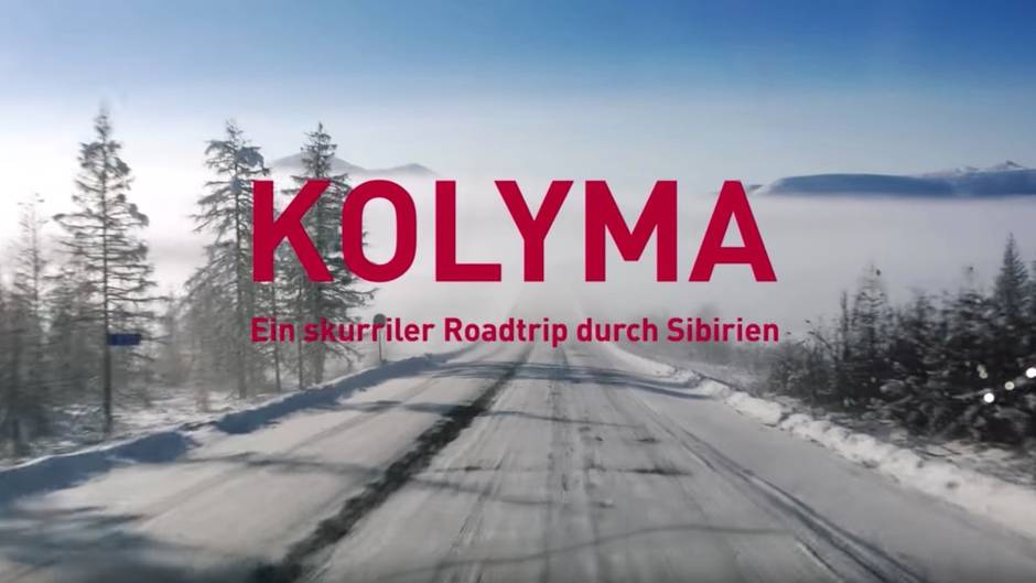 Kolyma: Ein skurriler Roadtrip durch Sibirien