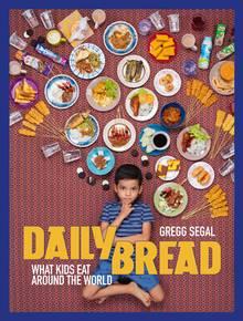 """Mehr Bilder von Kinder-Essen aus aller Welt in: """"Daily Bread. What Kids Eat Around The World"""", Erschienen bei powerHouse Books auf Englisch. 120 Seiten. Etwa 34 Euro."""
