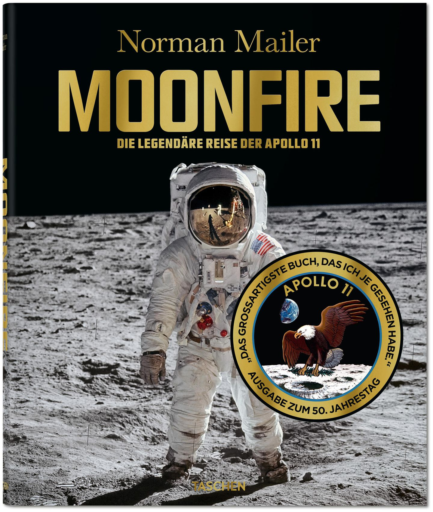 """Aus: """"Moonfire -die legendäre Reise der Apollo 11"""" von Norman Mailer. Erschienen bei Taschen, 348 Seiten, Preis 40 Euro."""