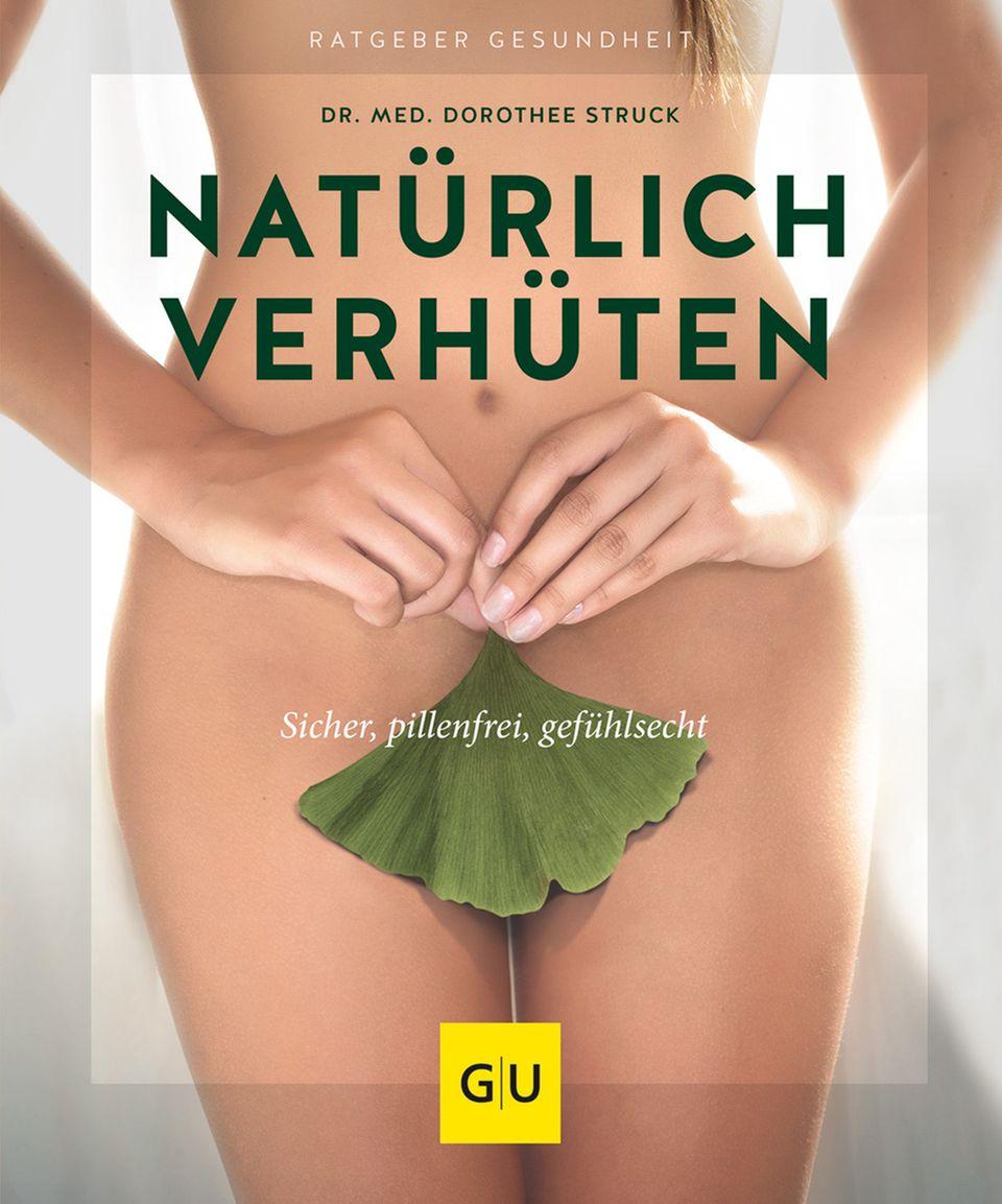 Bücher: Natürliche Familienplanung und Verhütung von Dr. med. Dorothee Struck