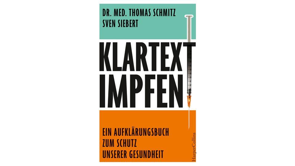Klartext: Impfen! - Ein Aufklärungsbuch zum Schutz unserer Gesundheit