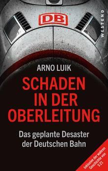 Das geplante Desaster der Deutschen Bahn