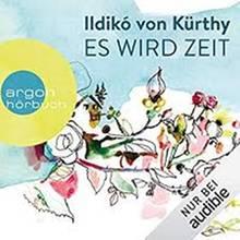 """Cover Ildiko von Kürthy """"Es wird Zeit"""""""