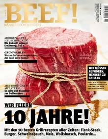 Dieser Artikel stammt aus der aktuellen Jubiläums-Ausgabe der BEEF! (die wie der stern bei Gruner+Jahr erscheint). Wir sagen herzlichen Glückwunsch zu 10 Jahre BEEF!