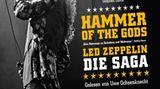 Hammer of the Gods: Led Zeppelin – Die Saga