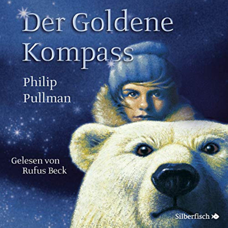 Hörbücher mit Rufus Beck: Der Goldene Kompass