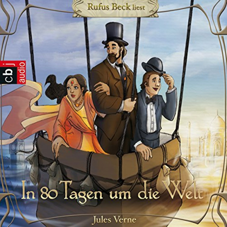 Hörbücher mit Rufus Beck: In 80 Tagen um die Welt