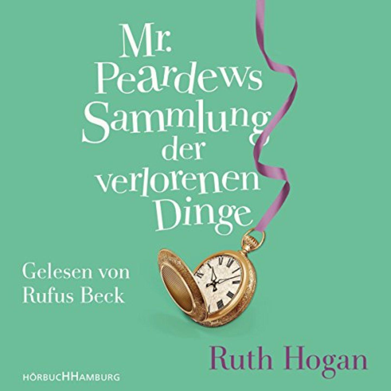 Hörbücher mit Rufus Beck: Mr. Peardews Sammlung der verlorenen Dinge