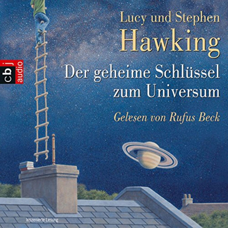 Hörbücher mit Rufus Beck: Der geheime Schlüssel zum Universum