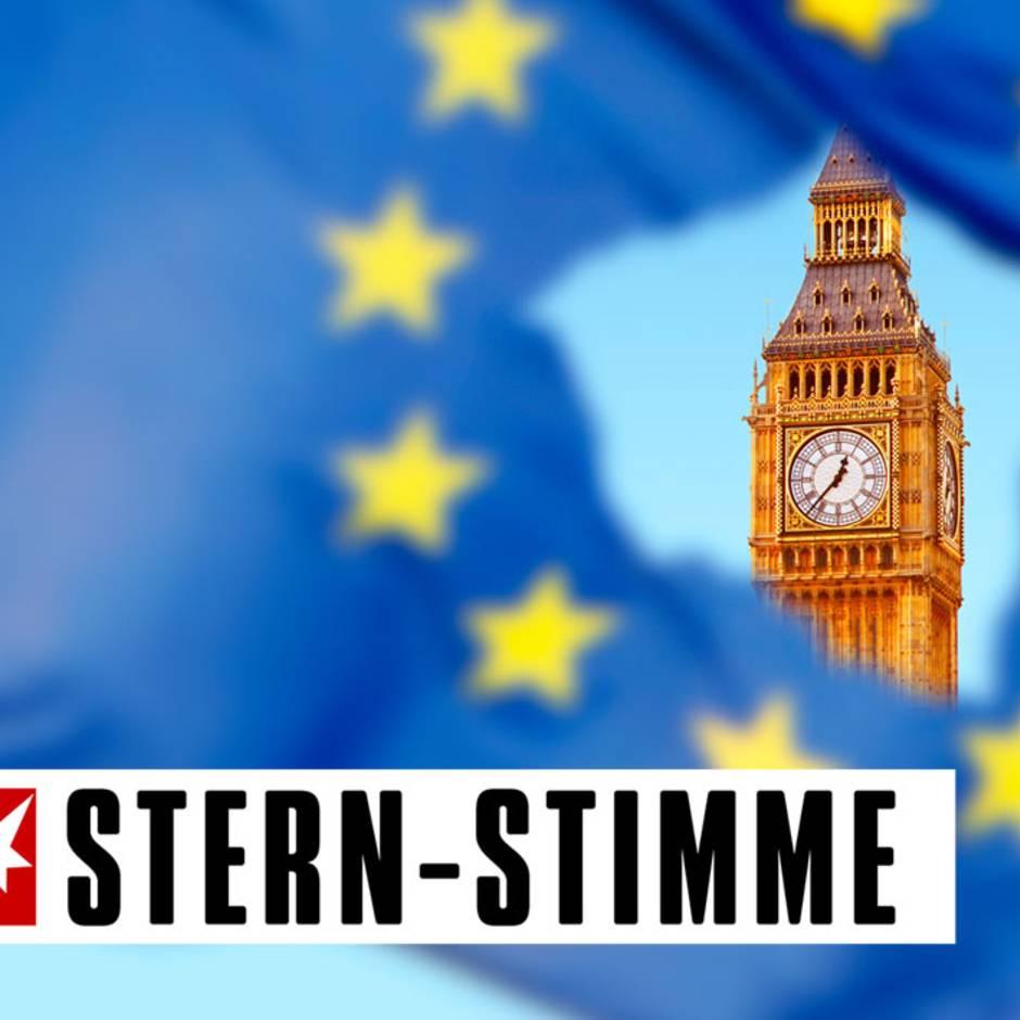 stern-Stimme: Der Brexit bleibt ein Irrweg und ein Irrtum, ein großer Unfall und eine Tragödie