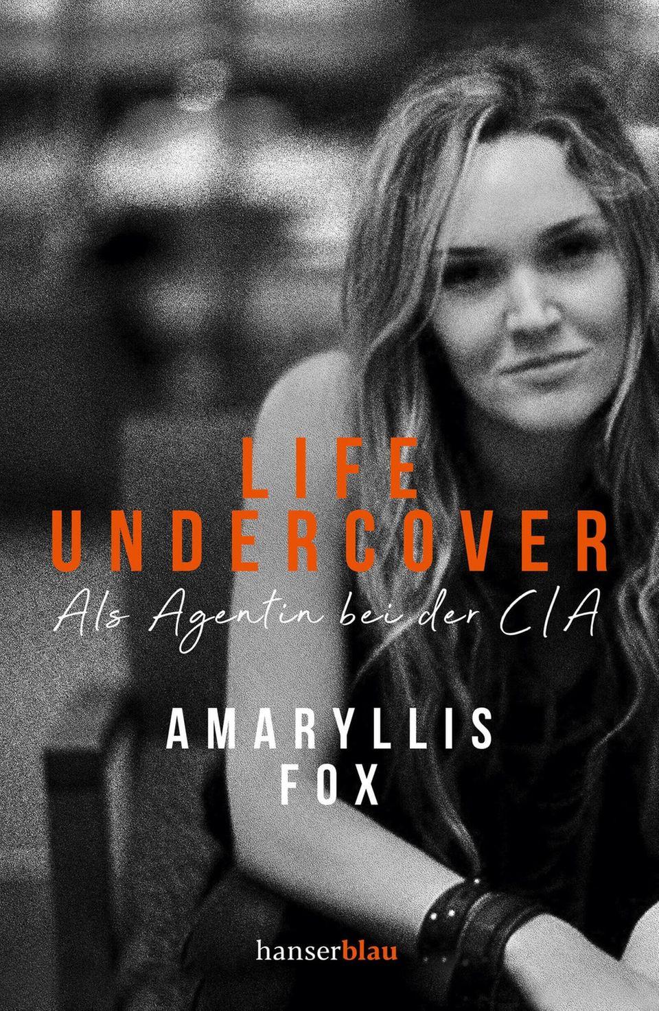 """Life Undercover. Als Agentin bei der CIA"""