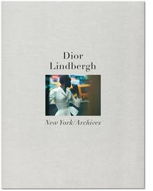 Peter Lindbergh. Dior  Peter Lindbergh, Martin Harrison Hardcover, 2 Bände im Schuber, 28 x 37 cm, 520 Seiten  € 150  TASCHEN Verlag