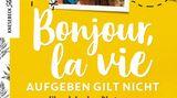 """Marine Barnérias hat ein Buch über ihre Reise geschrieben. Es trägt den Titel """"Bonjour, la vie. Aufgeben gilt nicht"""" und ist im Knesebeck-Verlag erschienen. Aus dem Französischen von Eva Korte. 480 Seiten. 22 Euro."""