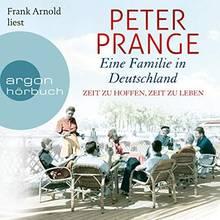 """Peter Prange """"Eine Familie in Deutschland"""" Teil 1 gibt es als Hörbuch zum Download. Gelesen werden die fast 23 Stunden von FrankArnold."""