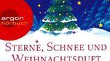 Sterne, Schnee und Weihnachtsduft. Meine schönsten Weihnachtsgeschichten