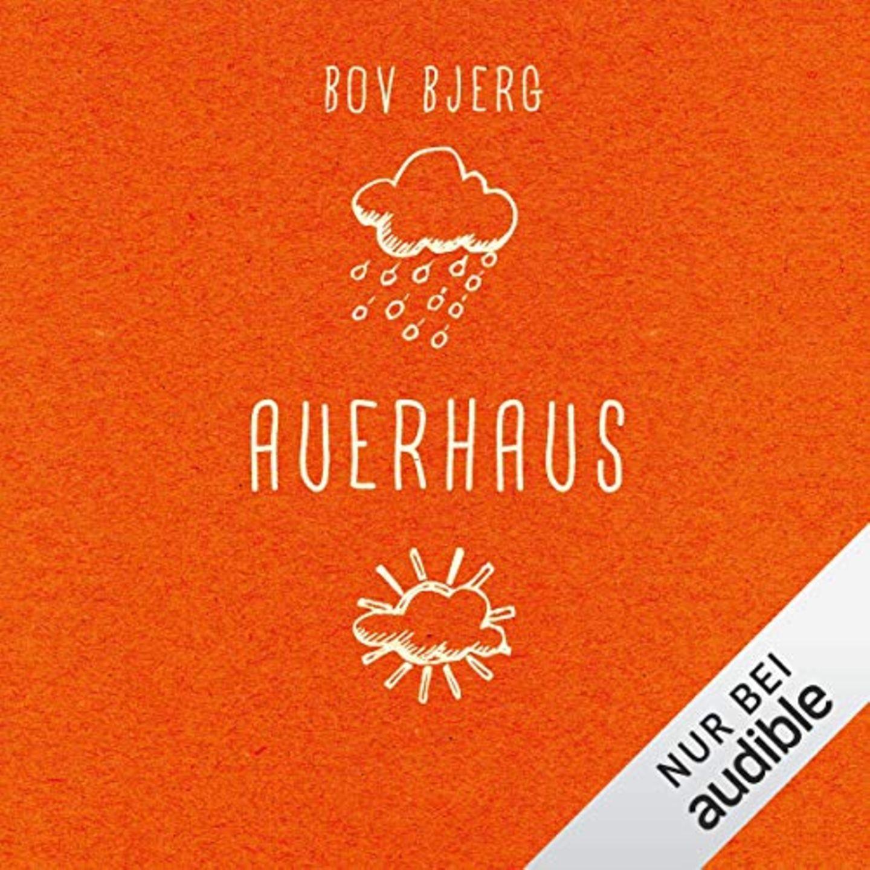 """Bov Bjerg  Auerhaus  Sechs Freunde gründen eine Schüler-WG auf dem Dorf: das Auerhaus. Böv Bjergs Roman war 2015 ein Überraschungserfolg, der bis heute nachhallt und gerade fürs Kino verfilmt wurde. Eine einfühlsame, aber auch lustigeLiebeserklärung an das Leben und die Freundschaft. """"Auerhaus"""" findet ihr hier bei Audible."""