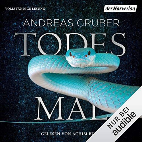 """Todesmal"" von Andreas Gruber"