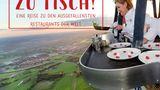 Zu Tisch! – Eine Reise zu den ausgefallensten Restaurants der Welt