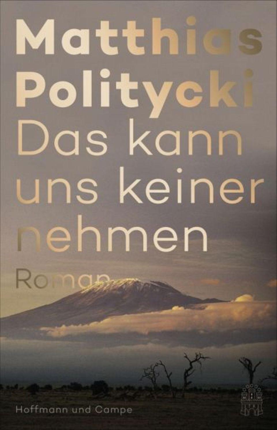 """Matthias Politycki: """"Das kann uns keiner nehmen"""""""