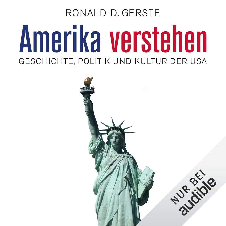 Amerika verstehen - Geschichte, Politik und Kultur der USA