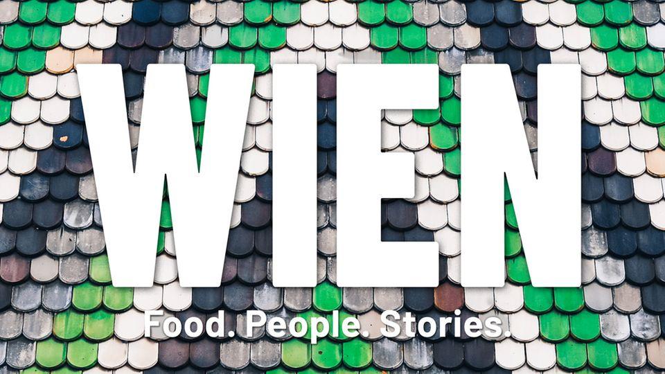 Wien. Food. People. Stories.