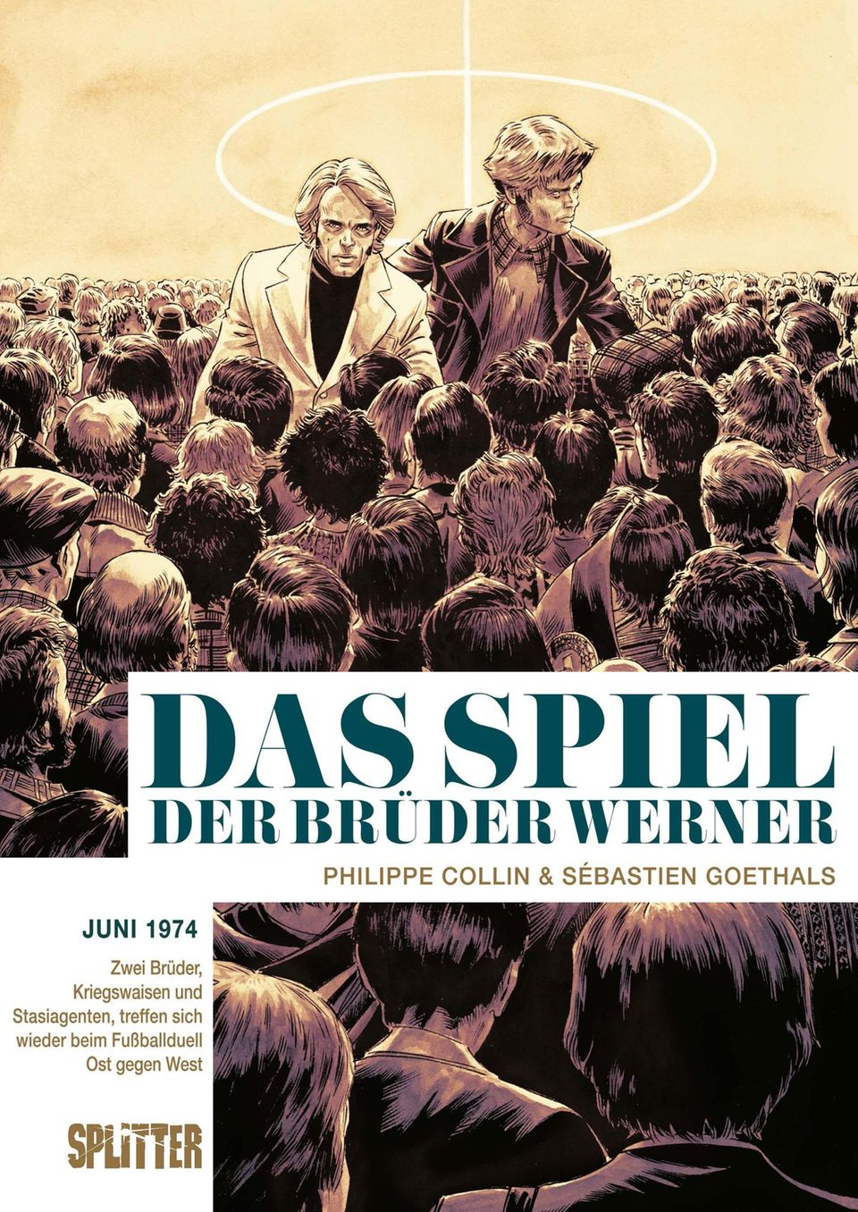 Philippe Collin, Sébastien Goethals is The game of the brothers Werner Splitter Verlag 152 pages € 25