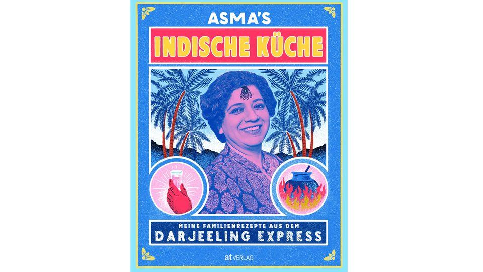 Asma's Indische Küche