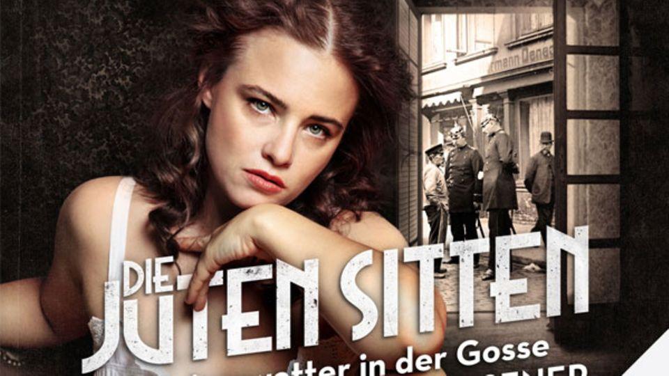 """""""Die juten Sitten – Kaiserwetter in der Gosse"""""""
