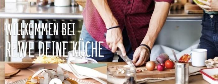 Rewe Deine Küche | Rewe Gutscheine Oktober 2018 20 10 Rabatt Einlosen
